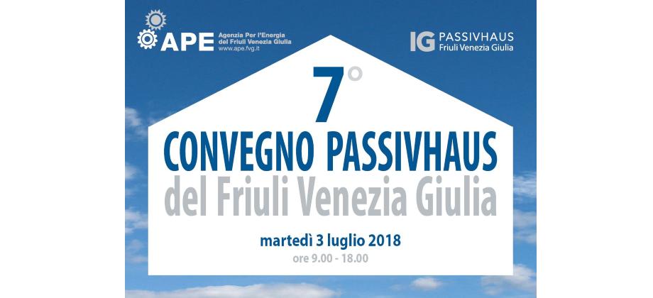 VII Convegno Passivhausdel FVG - 3 Luglio 2018